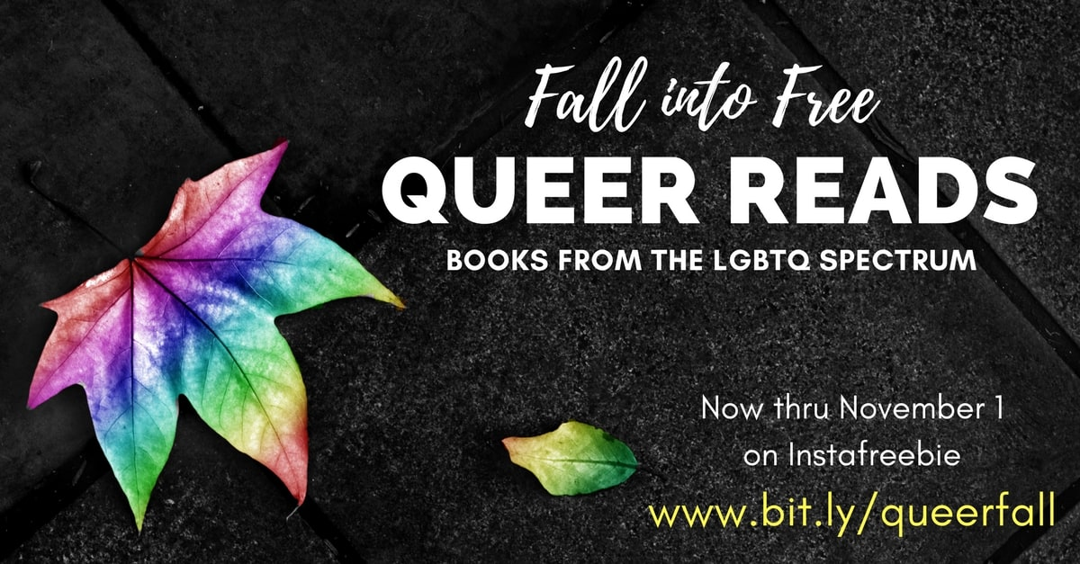Click here to Fall into Free Queer Reads—Books from the LGBTQ spectrum giveaway through Nov. 1